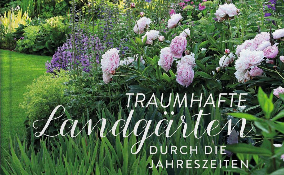Gartenbuch - Traumhafte Landgärten